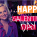 """Galentine's Day: """"It's only the best day of the year!"""""""